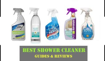 Best Shower Cleaner of 2018 – Buyer's Guide & Reviews