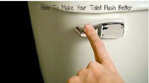How to Make a Toilet Flush Better